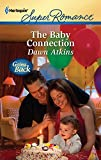 Atkins, Dawn: The Baby Connection (Harlequin Super Romance)