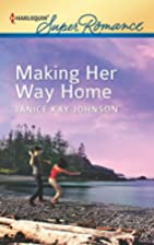 Making Her Way Home by Janice Kay Johnson