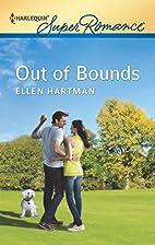 Out of Bounds by Ellen Hartman