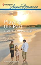 Playing the Part by Kimberly Van Meter