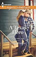 A Texas Hero by Linda Warren