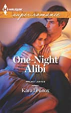One-Night Alibi by Kara Lennox