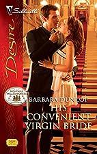 His Convenient Virgin Bride by Barbara…