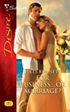 For Business...or Marriage? by Jules Bennett