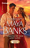 Banks, Maya: Wanted by Her Lost Love