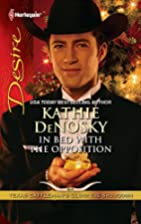 In Bed with the Opposition by Kathie DeNosky