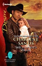 The Cowboy's Pride (Billionaires And Babies…