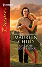 Up Close and Personal by Maureen Child
