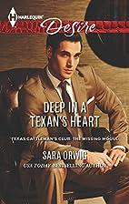 Deep in a Texan's Heart by Sara Orwig