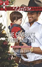 The Cowboy's Pride and Joy by Maureen Child