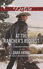 At the Rancher's Request (Lone Star Legends)…