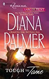 Palmer, Diana: Tough to Tame (Harlequin Larger Print Romance)