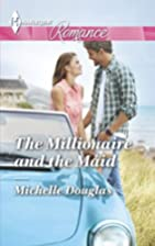 The Millionaire and the Maid by Michelle…