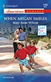 Wilson, Mary Anne: When Megan Smiles