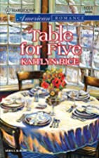 Table For Five by Kaitlyn Rice