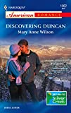 Wilson, Mary Anne: Discovering Duncan (Harlequin American Romance)