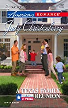 A Texas Family Reunion by Judy Christenberry