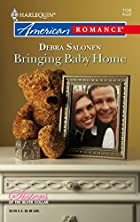 Bringing Baby Home by Debra Salonen
