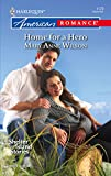 Wilson, Mary: Home for a Hero