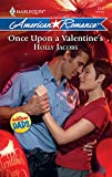 Jacobs, Holly: Once Upon A Valentine's (Harlequin American Romance)