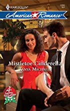 Mistletoe Cinderella by Tanya Michaels