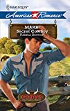 Britton, Pamela: Mark: Secret Cowboy (Harlequin American Romance) (Codys: First Family of Rodeo)