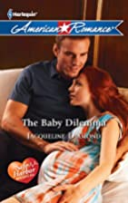 The Baby Dilemma by Jacqueline Diamond