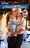 Britton, Pamela: The Rancher's Bride (Harlequin American Romance)