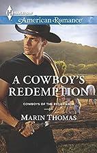 A Cowboy's Redemption (Cowboys of the Rio…