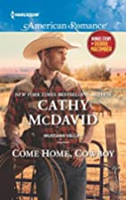 Come Home, Cowboy [with bonus short story…