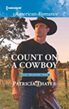 Count on a Cowboy (Rocky Mountain Twins) by…