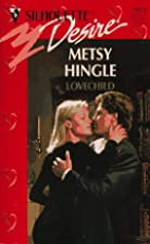 Lovechild by Metsy Hingle
