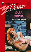 Babes in Arms by Sara Orwig