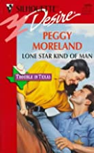 Lone Star Kind of Man by Peggy Moreland