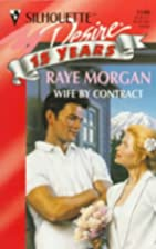 Wife by Contract by Raye Morgan