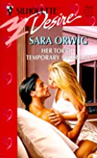 Her Torrid Temporary Marriage by Sara Orwig