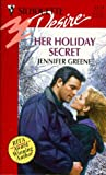 Greene, Jennifer: Her Holiday Secret