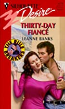 Thirty-Day Fiancé by Leanne Banks