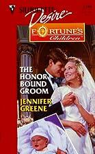 The Honor Bound Groom by Jennifer Greene