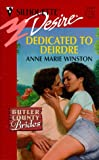Anne Marie Winston: Dedicated To Deirdre: (Butler County Brides) (Silhouette Desire)