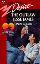 The Outlaw Jesse James by Cindy Gerard