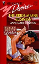 The Bride Means Business by Anne Marie…