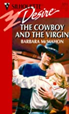 The Cowboy and the Virgin by Barbara McMahon