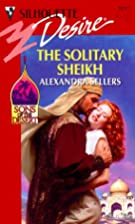 Solitary Sheikh by Alexandra Sellers