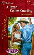 A Texan Comes Courting by Lass Small