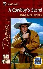A Cowboy's Secret by Anne McAllister