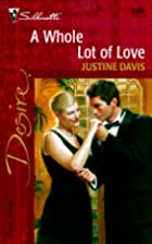 A Whole Lot of Love by Justine Davis