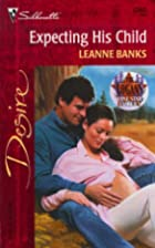 Expecting His Child by Leanne Banks