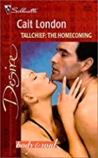 Tallchief: The Homecoming by Cait London