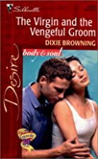 The Virgin and the Vengeful Groom by Dixie…